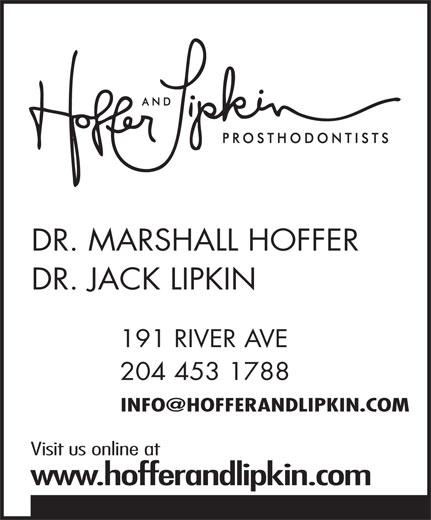 Hoffer & Lipkin (204-453-1788) - Display Ad - 204 453 1788 Visit us online at www.hofferandlipkin.com DR. MARSHALL HOFFER DR. JACK LIPKIN 191 RIVER AVE