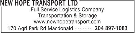 New Hope Transport Ltd (204-897-1083) - Annonce illustrée======= - Full Service Logistics Company Transportation & Storage www.newhopetransport.com