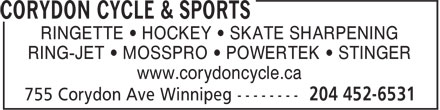 Corydon Cycle & Sports (204-452-6531) - Annonce illustrée======= - RINGETTE • HOCKEY • SKATE SHARPENING RING-JET • MOSSPRO • POWERTEK • STINGER www.corydoncycle.ca