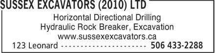 Sussex Excavators (2010) Ltd (506-433-2288) - Annonce illustrée======= - Horizontal Directional Drilling Hydraulic Rock Breaker, Excavation www.sussexexcavators.ca Horizontal Directional Drilling Hydraulic Rock Breaker, Excavation www.sussexexcavators.ca