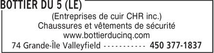 Le Bottier Du 5 (450-377-1837) - Display Ad - (Entreprises de cuir CHR inc.) Chaussures et vêtements de sécurité www.bottierducinq.com