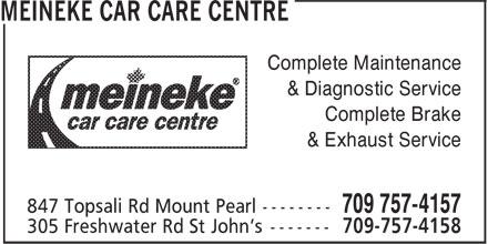 Meineke Car Care Centre (709-757-4157) - Annonce illustrée======= - Complete Maintenance & Diagnostic Service Complete Brake & Exhaust Service