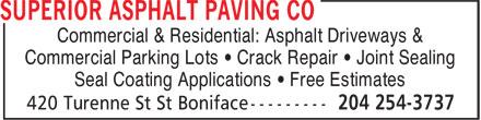 Superior Asphalt Paving Co Ltd (204-254-3737) - Annonce illustrée======= -