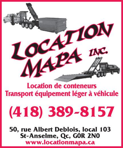 Location MAPA (418-885-8414) - Annonce illustrée======= -