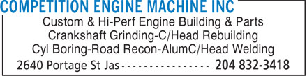 Competition Engine Machine Inc (204-832-3418) - Display Ad - Custom & Hi-Perf Engine Building & Parts Crankshaft Grinding-C/Head Rebuilding Cyl Boring-Road Recon-AlumC/Head Welding
