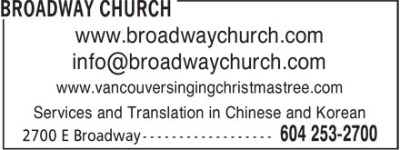 Broadway Church (604-253-2700) - Display Ad - Services and Translation in Chinese and Korean www.vancouversingingchristmastree.com www.broadwaychurch.com