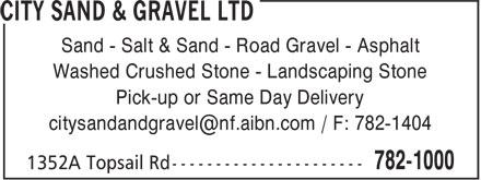 City Sand & Gravel Ltd (709-782-1000) - Annonce illustrée======= - Sand - Salt & Sand - Road Gravel - Asphalt Washed Crushed Stone - Landscaping Stone Pick-up or Same Day Delivery