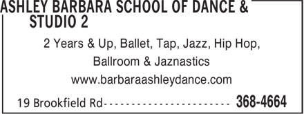 Ashley Barbara School Of Dance & Studio 2 (709-368-4664) - Display Ad - 2 Years & Up, Ballet, Tap, Jazz, Hip Hop, Ballroom & Jaznastics www.barbaraashleydance.com