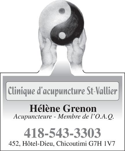 Acupuncture St-Vallier (Clinique) (418-543-3303) - Annonce illustrée======= - Hélène Grenon Acupuncteure - Membre de l O.A.Q. 418-543-3303 452, Hôtel-Dieu, Chicoutimi G7H 1V7