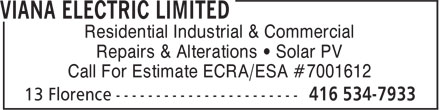 Viana Electric Limited (416-534-7933) - Display Ad - Residential Industrial & Commercial Repairs & Alterations • Solar PV Call For Estimate ECRA/ESA #7001612
