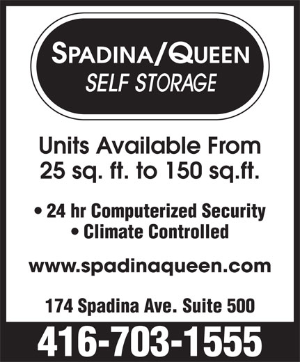 Spadina-Queen Self Storage Ltd (416-703-1555) - Display Ad -