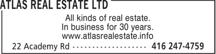 Atlas Real Estate Ltd (416-247-4759) - Annonce illustrée======= - In business for 30 years. All kinds of real estate. www.atlasrealestate.info