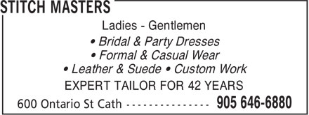 Stitch Master (905-646-6880) - Annonce illustrée======= - Ladies - Gentlemen • Bridal & Party Dresses • Formal & Casual Wear • Leather & Suede • Custom Work EXPERT TAILOR FOR 42 YEARS