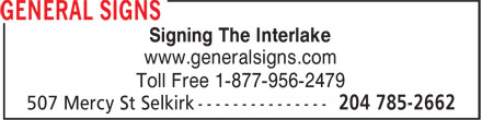 General Signs (204-785-2662) - Display Ad - Toll Free 1-877-956-2479 Signing The Interlake www.generalsigns.com