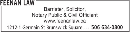 Feenan Law (506-634-0800) - Annonce illustrée======= - Barrister, Solicitor, Notary Public & Civil Officiant www.feenanlaw.ca
