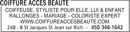 Coiffure Acces Beauté (450-346-1642) - Display Ad - COIFFEUSE, STYLISTE POUR ELLE, LUI & ENFANT RALLONGES - MARIAGE - COLORISTE EXPERT WWW.COIFFUREACCESBEAUTE.COM