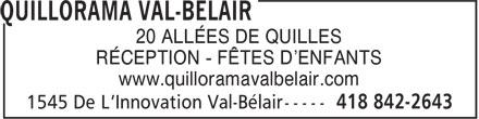 Quillorama Val-Bélair (418-842-2643) - Display Ad - 20 ALLÉES DE QUILLES RÉCEPTION - FÊTES D'ENFANTS www.quilloramavalbelair.com