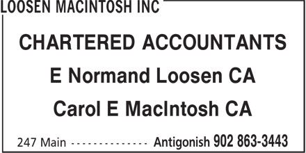 Loosen MacIntosh Inc (902-863-3443) - Annonce illustrée======= - CHARTERED ACCOUNTANTS E Normand Loosen CA Carol E MacIntosh CA