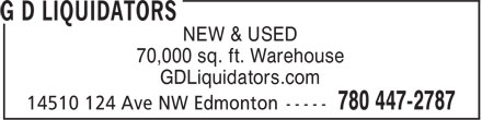 G D Liquidators (780-447-2787) - Display Ad - NEW & USED 70,000 sq. ft. Warehouse GDLiquidators.com