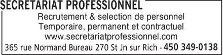 Secretariat Professionnel (450-349-0138) - Annonce illustrée======= - Recrutement & selection de personnel Temporaire, permanent et contractuel www.secretariatprofessionnel.com