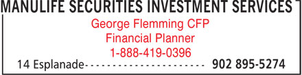Manulife Securities Investment Services Inc. (902-895-5274) - Display Ad - George Flemming CFP Financial Planner 1-888-419-0396