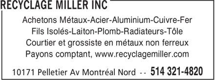 Recyclage Miller Inc (514-321-4820) - Annonce illustrée======= - Achetons Métaux-Acier-Aluminium-Cuivre-Fer Fils Isolés-Laiton-Plomb-Radiateurs-Tôle Courtier et grossiste en métaux non ferreux Payons comptant, www.recyclagemiller.com