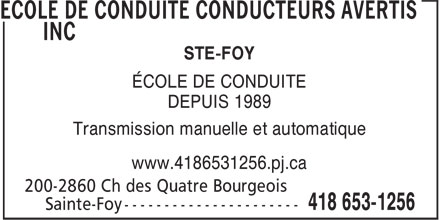 Ecole de Conduite Conducteurs Avertis Inc (418-653-1256) - Annonce illustrée======= - STE-FOY ÉCOLE DE CONDUITE DEPUIS 1989 Transmission manuelle et automatique www.4186531256.pj.ca