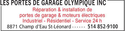 Les Portes De Garage Olympique Inc (514-852-9100) - Annonce illustrée======= - Réparation & installation de portes de garage & moteurs électriques Industriel - Résidentiel - Service 24 h