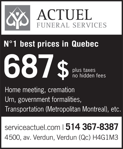 Services Funéraires Actuel (514-367-8387) - Annonce illustrée======= - FUNERAL SERVICES best prices in plus taxes no hidden fees Home meeting, cremation Urn, government formalities, Transportation (Metropolitan Montreal), etc.