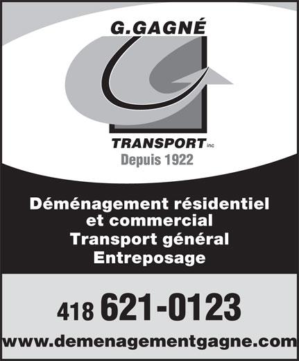 Déménagement Gagné Inc (418-621-0123) - Annonce illustrée======= - Déménagement résidentiel et commercial Transport général Entreposage 418 621-0123 www.demenagementgagne.com
