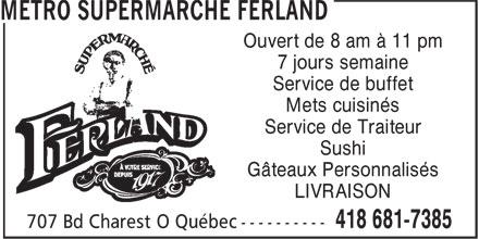 Metro Ferland (418-681-7385) - Annonce illustrée======= -