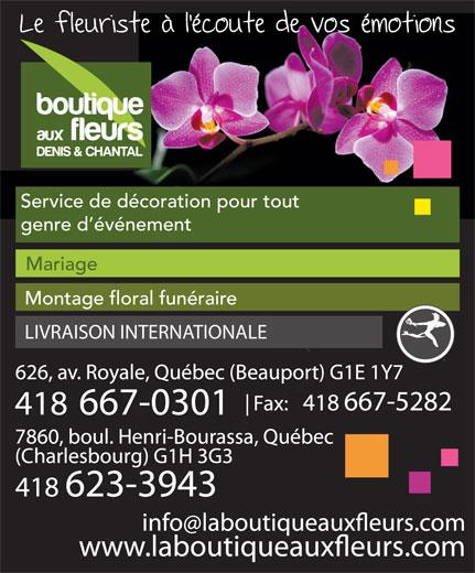 Boutique aux fleurs Denis et Chantal (418-623-3943) - Display Ad - Service de décoration pour tout genre d événement Mariage Montage floral funéraire LIVRAISON INTERNATIONALE