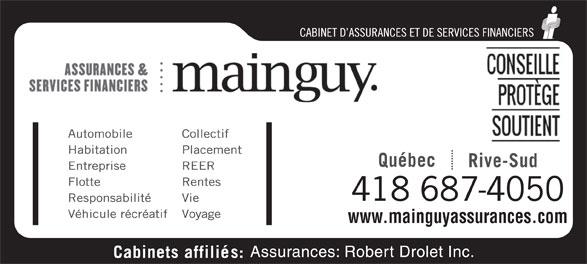 Assurances Mainguy et Services Financiers (418-687-4050) - Annonce illustrée======= - 418 687-4050 www.mainguyassurances.com