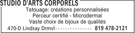 Studio D'Arts Corporels (819-478-2121) - Annonce illustrée======= - Tatouage: créations personnalisées Perceur certifié - Microdermal Vaste choix de bijoux de qualités