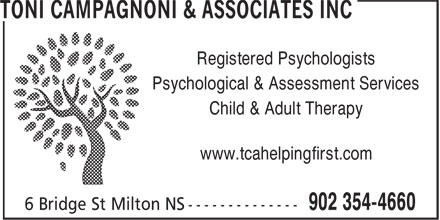 Toni Campagnoni & Associates Inc (902-354-4660) - Display Ad - Registered Psychologists Psychological & Assessment Services Child & Adult Therapy www.tcahelpingfirst.com