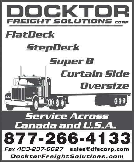 Docktor Freight Solutions Corp (403-266-4131) - Annonce illustrée======= - 877-266-4133 DocktorFreightSolutions.co 877-266-4133 Fax 403-237-6627 DocktorFreightSolutions.co Fax 403-237-6627