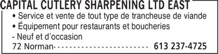 Capital Cutlery Sharpening Ltd East (613-237-4725) - Annonce illustrée======= - - Neuf et d'occasion • Service et vente de tout type de trancheuse de viande • Équipement pour restaurants et boucheries