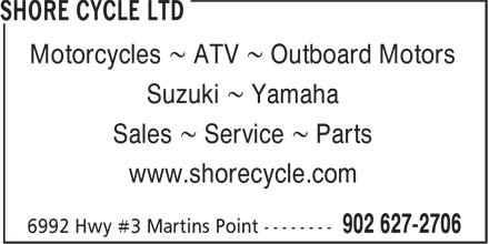 Shore Cycle Ltd (902-627-2706) - Display Ad - Motorcycles ~ ATV ~ Outboard Motors Suzuki ~ Yamaha Sales ~ Service ~ Parts www.shorecycle.com Motorcycles ~ ATV ~ Outboard Motors Suzuki ~ Yamaha Sales ~ Service ~ Parts www.shorecycle.com