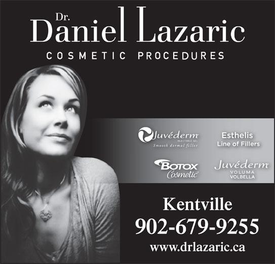 Dr Daniel Lazaric (902-679-9255) - Display Ad - 902-679-9255 www.drlazaric.ca Kentville