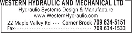 Western Hydraulic And Mechanical Ltd (709-634-5151) - Annonce illustrée======= - Hydraulic Systems Design & Manufacture www.WesternHydraulic.com Hydraulic Systems Design & Manufacture www.WesternHydraulic.com