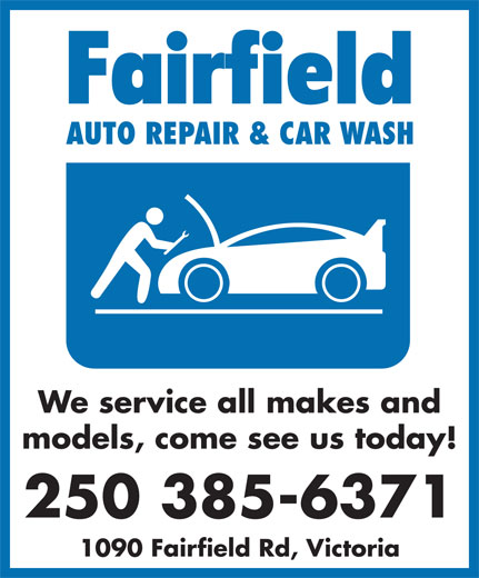 Fairfield Auto Repair (250-385-6371) - Display Ad - We service all makes and models, come see us today! 250 385-6371 1090 Fairfield Rd, Victoria