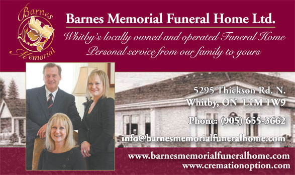 Barnes Memorial Funeral Home Ltd (905-655-3662) - Annonce illustrée======= - www.cremationoption.com