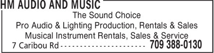 Hm Audio And Music (709-388-0130) - Display Ad - The Sound Choice Pro Audio & Lighting Production, Rentals & Sales Musical Instrument Rentals, Sales & Service The Sound Choice Pro Audio & Lighting Production, Rentals & Sales Musical Instrument Rentals, Sales & Service