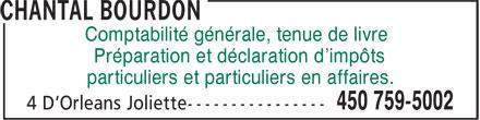 Chantal Bourdon (450-759-5002) - Annonce illustrée======= - Comptabilité générale, tenue de livre Préparation et déclaration d'impôts particuliers et particuliers en affaires.