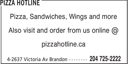Pizza Hotline (204-725-2222) - Annonce illustrée======= - Pizza, Sandwiches, Wings and more pizzahotline.ca