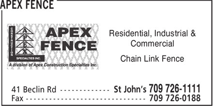 Apex Construction Specialties Inc (709-726-1111) - Annonce illustrée======= - Residential, Industrial & Commercial Chain Link Fence