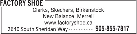 Factory Shoe (905-855-7817) - Display Ad - Clarks, Skechers, Birkenstock New Balance, Merrell www.factoryshoe.ca