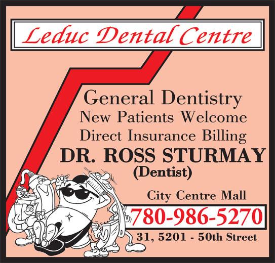 Leduc Dental Centre (780-986-5270) - Display Ad - 780-986-5270