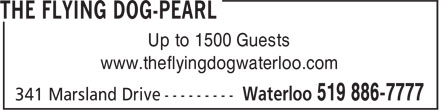 Flying Dog (519-886-7777) - Display Ad - Up to 1500 Guests www.theflyingdogwaterloo.com
