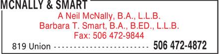 McNally & Smart (506-472-4872) - Display Ad - Barbara T. Smart, B.A., B.ED., L.L.B. Fax: 506 472-9844 A Neil McNally, B.A., L.L.B.